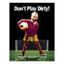 "Boy ""Dont Play Dirty"" Posters"
