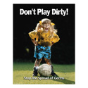 "Girl ""Dont Play Dirty"" Posters"